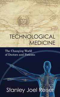 Technological Medicine: The Changing World of Doctors and Patients