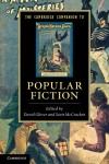 The Cambridge Companion to Popular Fiction, edited by David Glover and Scott McCracken
