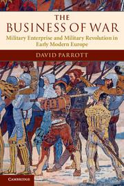 'The Business of War' - David Parrott (2012)
