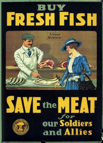 Buy Fresh Fish, Save the Meat for our Soldiers and Allies - First World War Poster