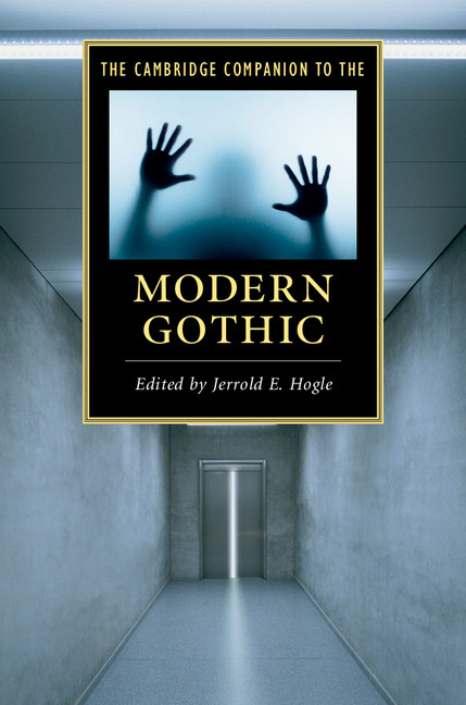 Cambridge Companion to the Modern Gothic