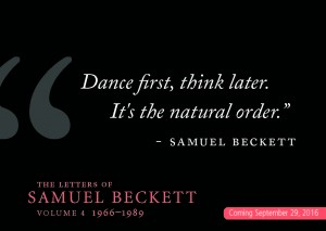 Beckett postcards dance first think later its the natural order