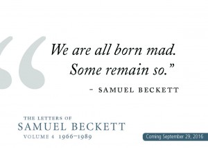 Beckett postcards we are all born mad some remain so