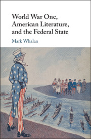 American Literature, and the Federal State by Mark Whalan