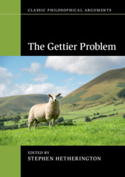 The Gettier Problem, Edited by Stephen Hetherington