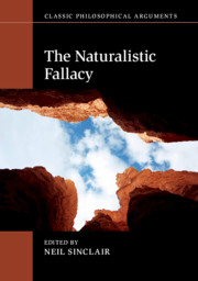 The Naturalistic Fallacy Edited by Neil Sinclair