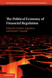 The Political Economy of Financial Regulation Edited by Emilios Avgouleas , David C. Donald