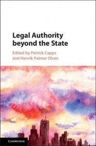 Legal Authority beyond the State by Patrick Capps and Henrik Palmer Olsen