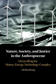 Nature, Society, and Justice in the Anthropocene By Nature, Society, and Justice in the Anthropocene