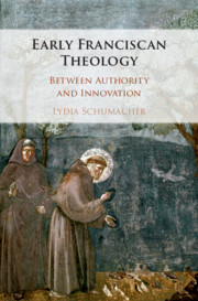 Early Franciscan Theology by Lydia Schumacher