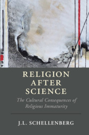 Religion after Science by J. L. Schellenberg