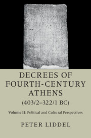 Decrees of Fourth-Century Athens (403/2-322/1 BC) by Peter Liddel