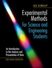 Experimental Methods for Science and Engineering Students, Second Edition