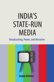 India's State-run Media by Sanjay Asthana