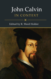 John Calvin in Context by R. Ward Holder