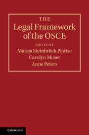 The Legal Framework of the OSCE by Mateja Steinbrück Platise