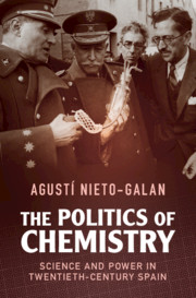 The Politics of Chemistry by Agustí Nieto-Galan