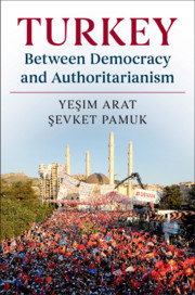 Turkey Between Democracy and Authoritarianism by Yeşim Arat , Şevket Pamuk