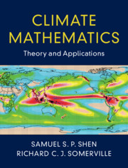 Climate Mathematics by Samuel S P Shen and Richard C J Somerville