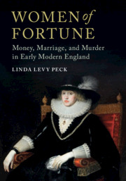 Women of Fortune by Linda Levy Peck