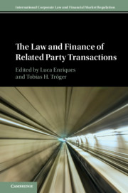 The Law and Finance of Related Party Transactions by Luca Enriques and Tobias H. Troger