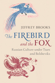 The Firebird and the Fox by Jeffrey Brooks