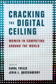 ' Cracking the Digital Ceiling: Women in Computing Around the World'