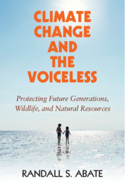 Climate Change and the Voiceless by Randall S. Abate