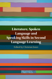 Literature, Spoken Language and Speaking Skills in Second Language Learning by Christian Jones