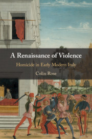 A Renaissance of Violence by Colin Rose