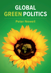 Global Green Politics by Peter Newell
