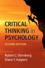 Critical Thinking in Psychology, 2nd Edition, Edited by Robert J. Sternberg , Diane F. Halpern