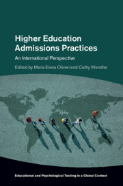 Higher Education Admissions Practices, Edited by María Elena Oliveri and Cathy Wendler
