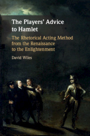 The Players' Advice to Hamlet by David Wiles