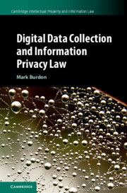 Digital Data Collection and Information Privacy Law by Mark Burdon