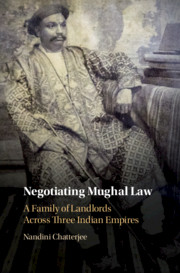 Negotiating Mughal Law by Nandini Chatterjee