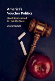 America's Voucher Politics by Ursula Hackett