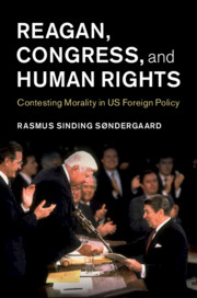Reagan, Congress, and Human Rights by Rasmus Sinding Søndergaard