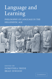Language and Learning Edited by Dorothea Frede and Brad Inwood