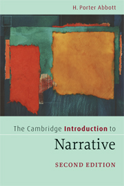 Forthcoming: The Cambridge Introduction to Narrative, 3rd edition by H. Porter Abbott