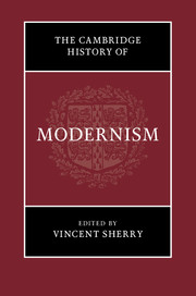 The Cambridge History of Modernism By Vincent Sherry