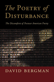 The Poetry of Disturbance by David Bergman