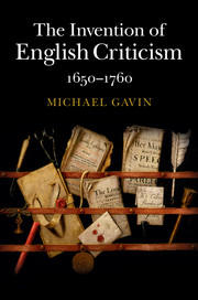 The Invention of English Criticism by Michael Gavin