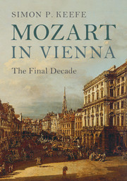 Mozart in Vienna by Simon P. Keefe