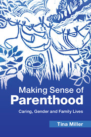 Making Sense of Parenthood by Tina Miller