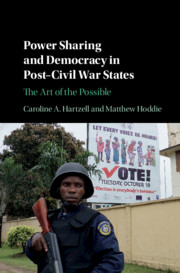 Power Sharing and Democracy in Post-Civil War States by Caroline A. Hartzell , Matthew Hoddie