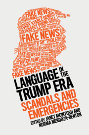 Language in the Trump Era Edited by Janet McIntosh and Norma Mendoza-Denton