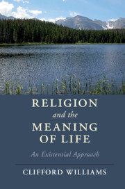 Religion and the Meaning of Life by Clifford Williams