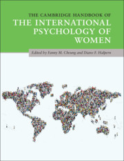 The Cambridge Handbook of the International Psychology of Women  Edited by Fanny M. Cheung , Diane F. Halpern