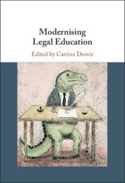 Modernising Legal Education, Edited by Catrina Denvir